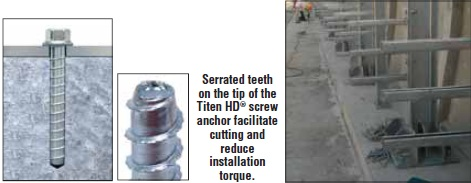 Serrated teeth on the tip of the Titen HD® screw anchor facilitate cutting and reduce installation torque.